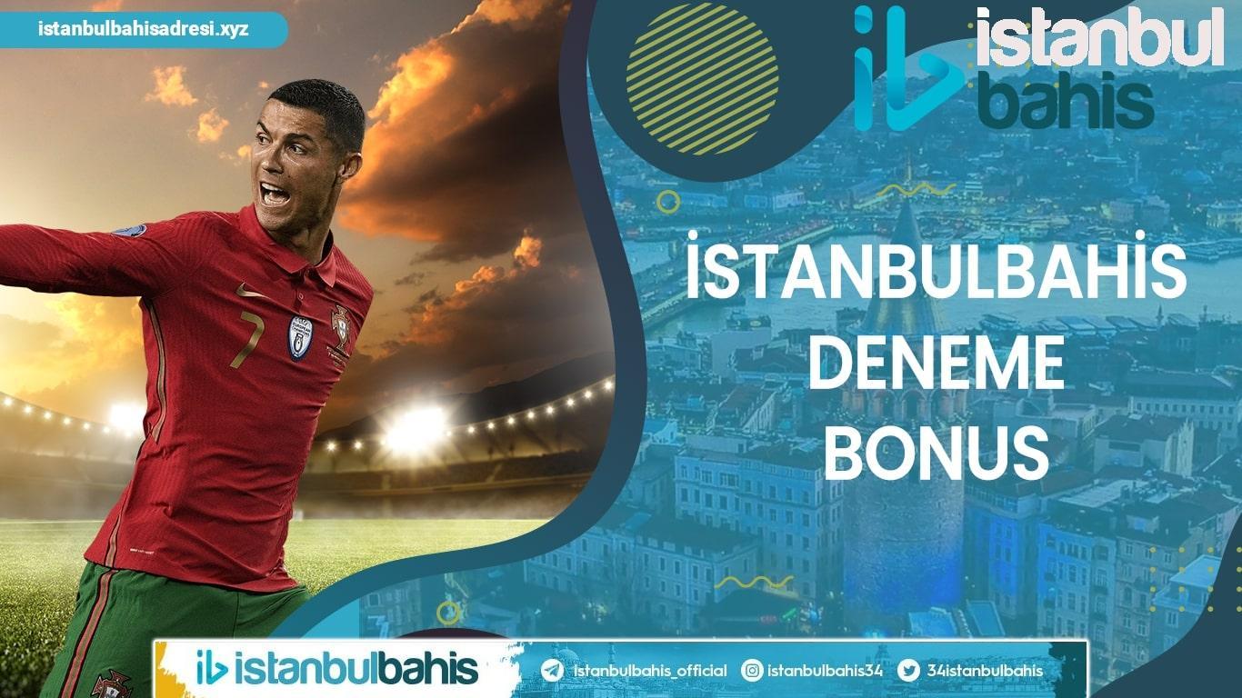 İstanbulbahis Deneme Bonus Bilgileri