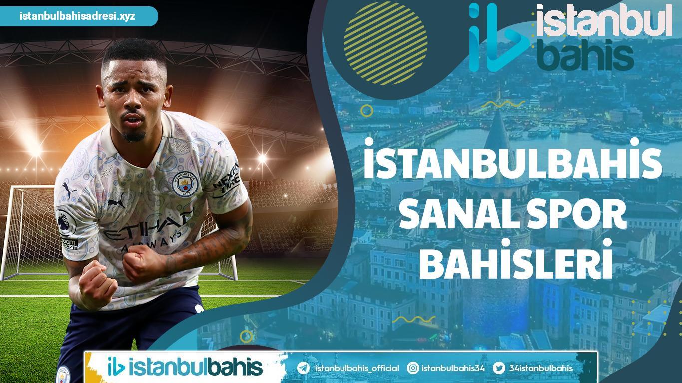 İstanbulbahis Sanal Spor Bahisleri