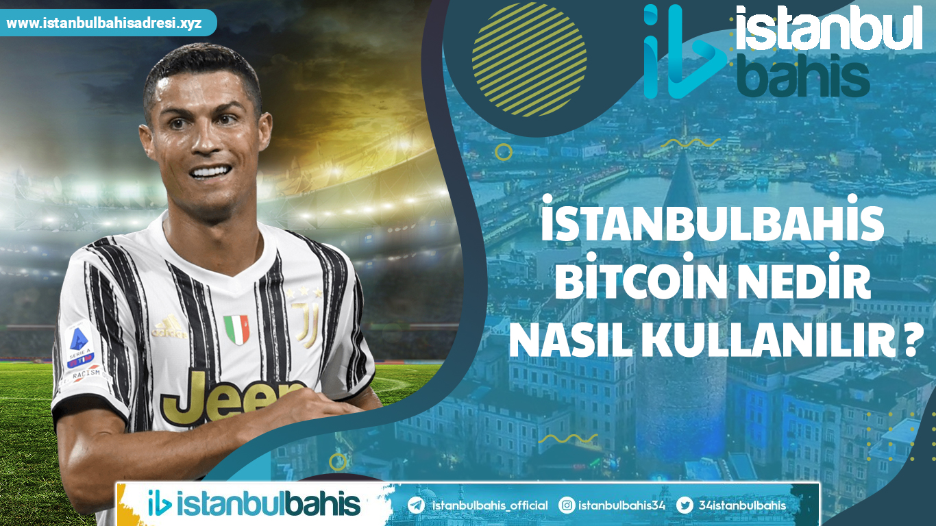 İstanbulbahis Bitcoin Yatırımı