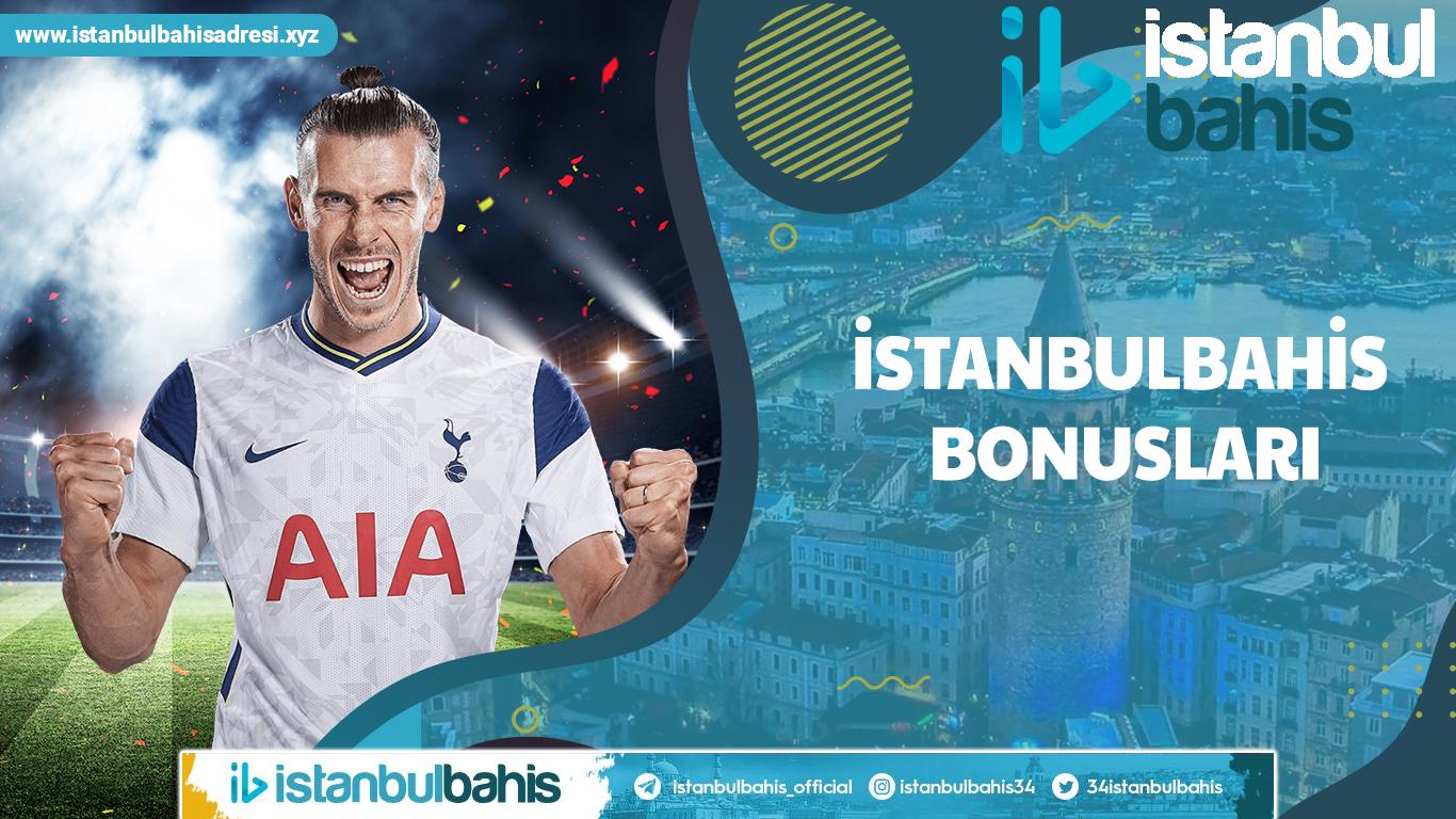 İstanbulbahis Bonusları