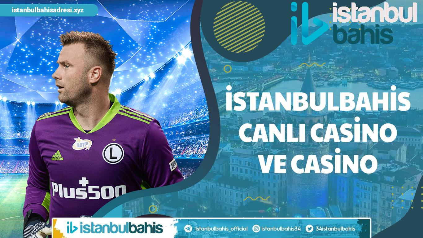 İstanbulbahis Canlı Casino ve Casino
