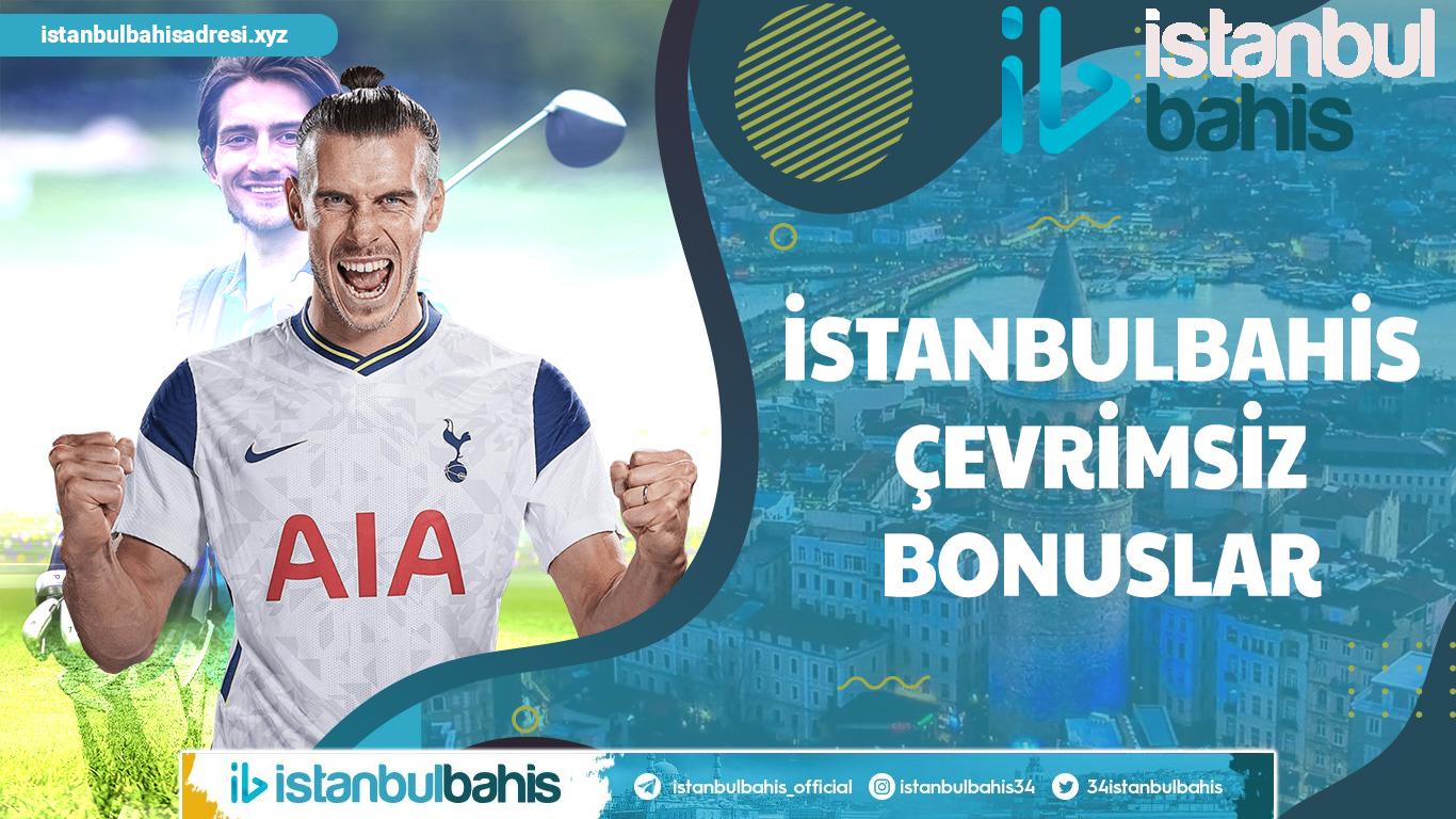 İstanbulbahis Çevrimsiz Bonuslar