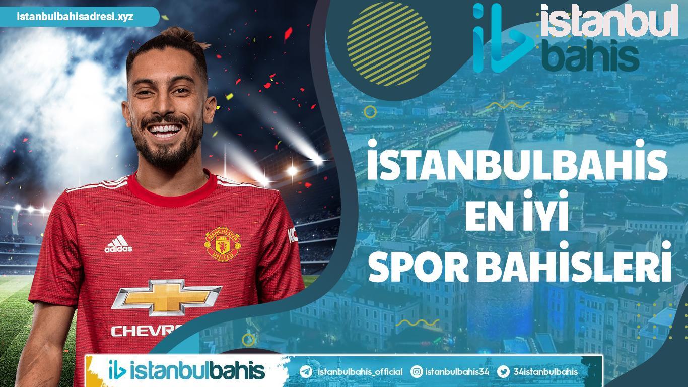 İstanbulbahis En İyi Spor Bahisleri