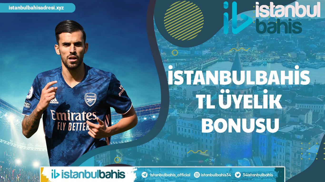İstanbulbahis TL Üyelik Bonusu