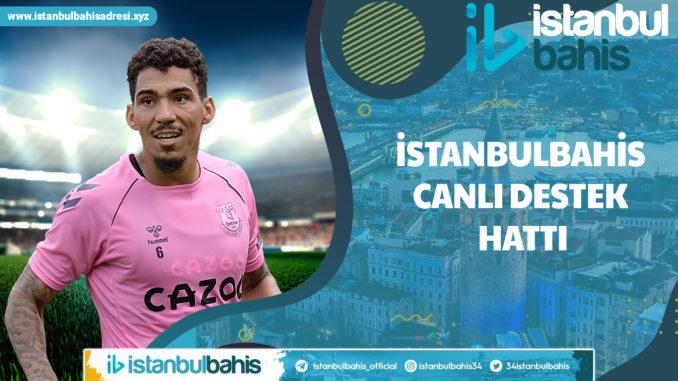 İstanbulbahis Canlı Destek Hattı