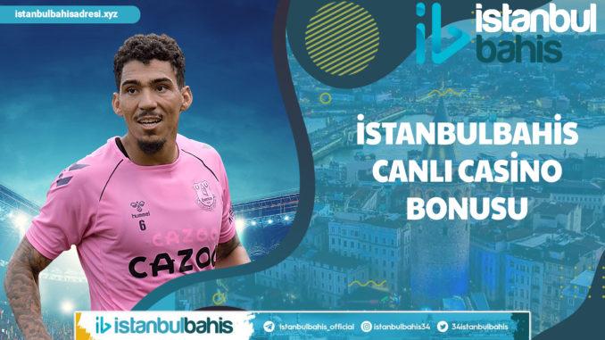 İstanbulbahis Canlı Casino Bonusu