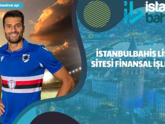 İstanbulbahis Lisans Sitesi Finansal İşlemler